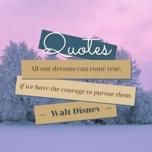 150 Inspirational Quotes Walt Disney