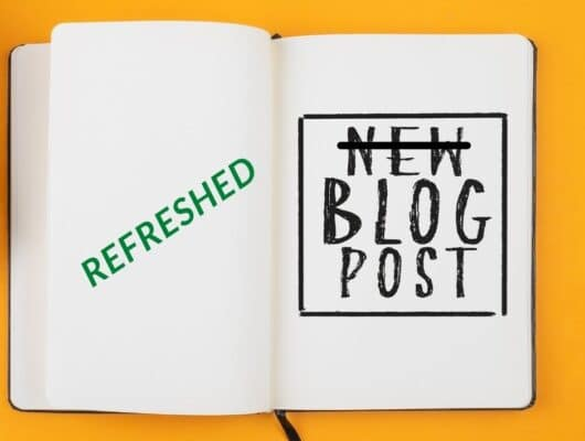 SEO Tips For Blog Posts - Refreshed Content